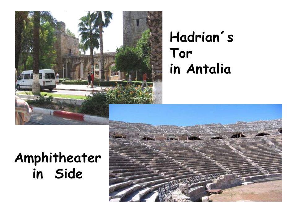 Hadrian´s Tor in Antalia Amphitheater in Side