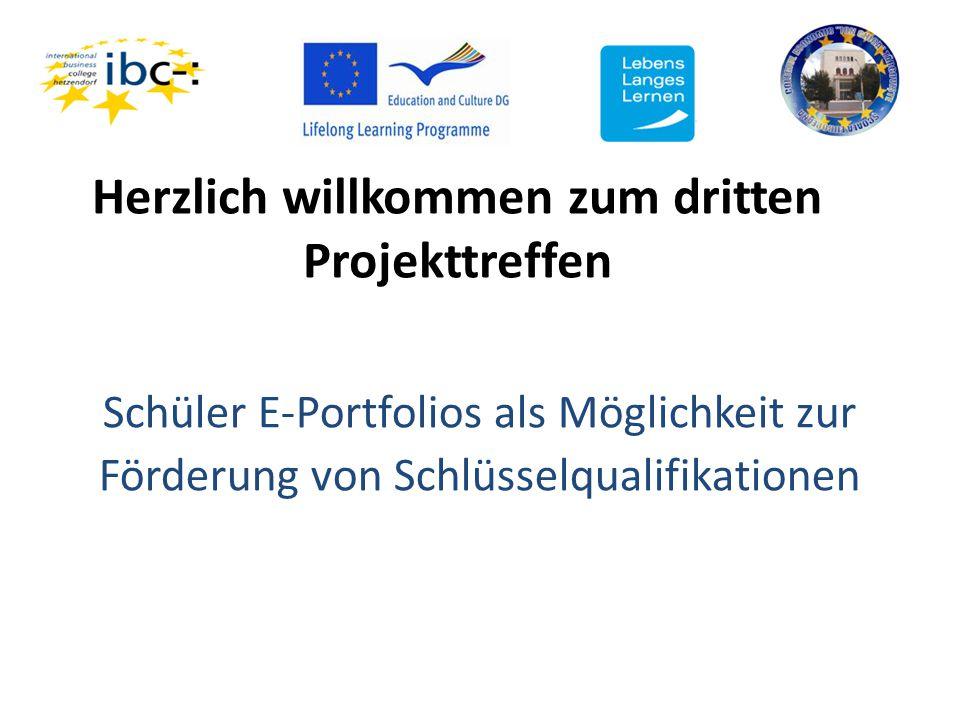 Herzlich willkommen zum dritten Projekttreffen Schüler E-Portfolios als Möglichkeit zur Förderung von Schlüsselqualifikationen