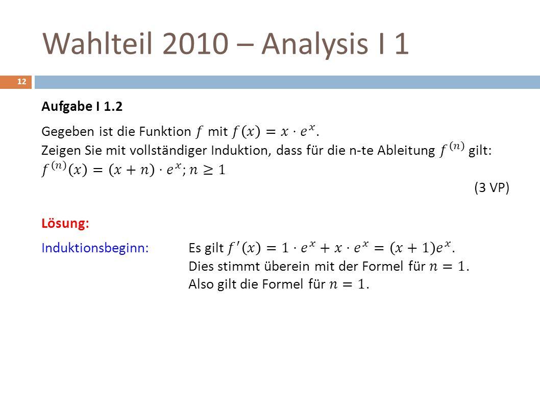 Wahlteil 2010 – Analysis I 1 12
