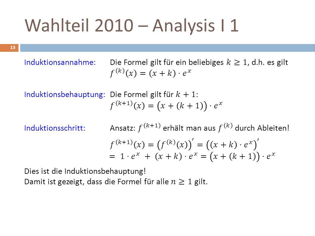 Wahlteil 2010 – Analysis I 1 13