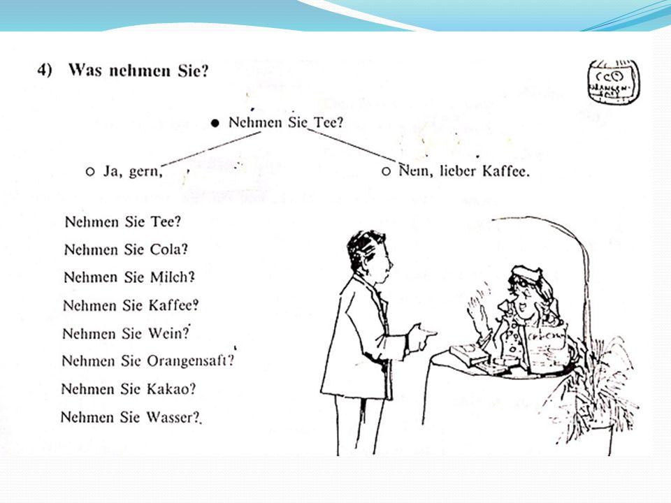 #5.Und was trinken Sie gern. and what do you drink.