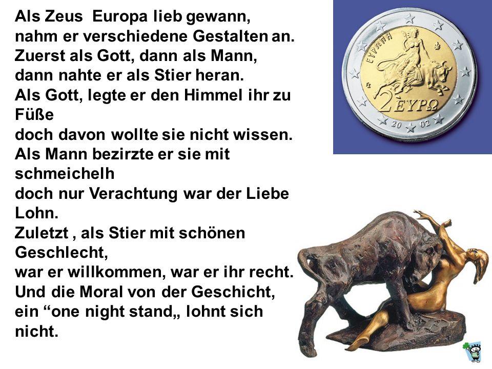 …auch ich muß ehrlich sagen, die Sache mit Europa ist haarsträubend!