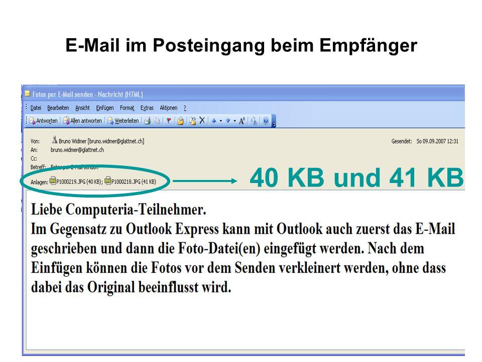E-Mail im Posteingang beim Empfänger 40 KB und 41 KB