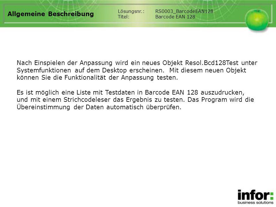 Allgemeine Beschreibung Nach Einspielen der Anpassung wird ein neues Objekt Resol.Bcd128Test unter Systemfunktionen auf dem Desktop erscheinen.