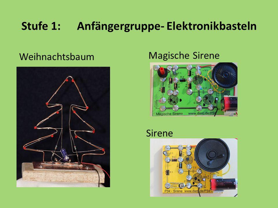 Stufe 1:Anfängergruppe- Elektronikbasteln Weihnachtsbaum Magische Sirene Sirene
