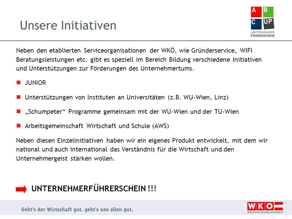 Der Unternehmerführerschein Das Rüstzeug für einen innovativen Schritt ins Wirtschaftsleben findet sich im Projekt Unternehmerführerschein der Wirtschaftskammer Österreich.