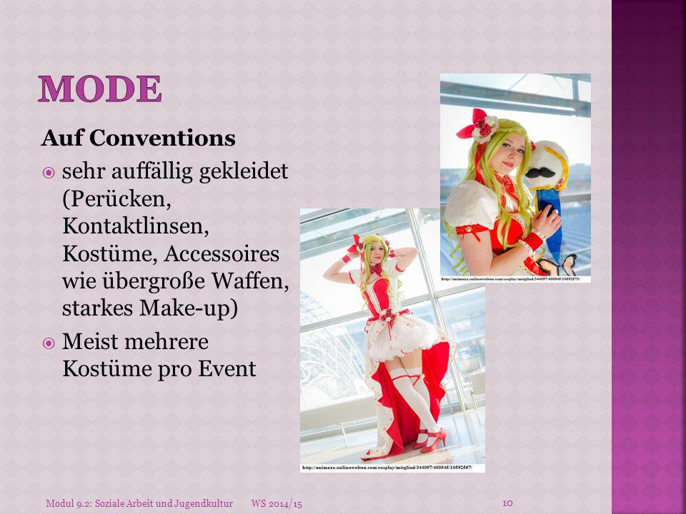 Auf Conventions  sehr auffällig gekleidet (Perücken, Kontaktlinsen, Kostüme, Accessoires wie übergroße Waffen, starkes Make-up)  Meist mehrere Kostü