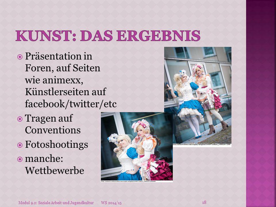  Präsentation in Foren, auf Seiten wie animexx, Künstlerseiten auf facebook/twitter/etc  Tragen auf Conventions  Fotoshootings  manche: Wettbewerb