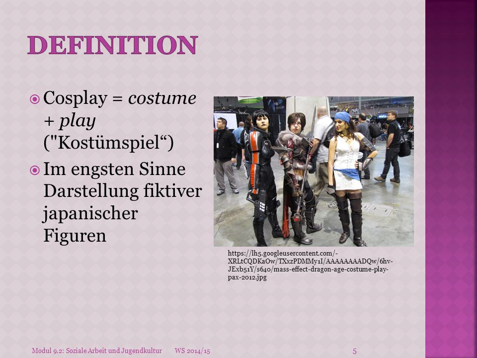  Cosplay = costume + play (