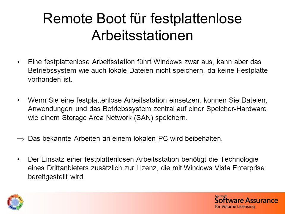 Remote Boot für festplattenlose Arbeitsstationen Eine festplattenlose Arbeitsstation führt Windows zwar aus, kann aber das Betriebssystem wie auch lokale Dateien nicht speichern, da keine Festplatte vorhanden ist.