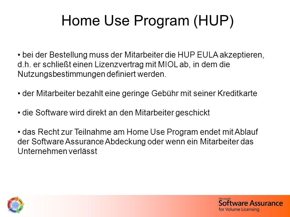 Home Use Program (HUP) bei der Bestellung muss der Mitarbeiter die HUP EULA akzeptieren, d.h.