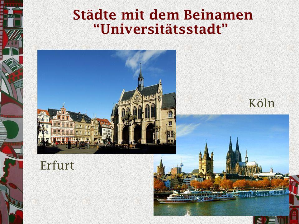 Städte mit dem Beinamen Universitätsstadt Erfurt Köln