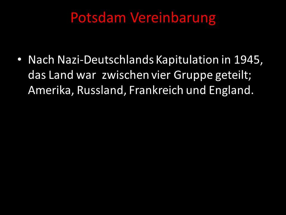 Potsdam Vereinbarung Nach Nazi-Deutschlands Kapitulation in 1945, das Land war zwischen vier Gruppe geteilt; Amerika, Russland, Frankreich und England.
