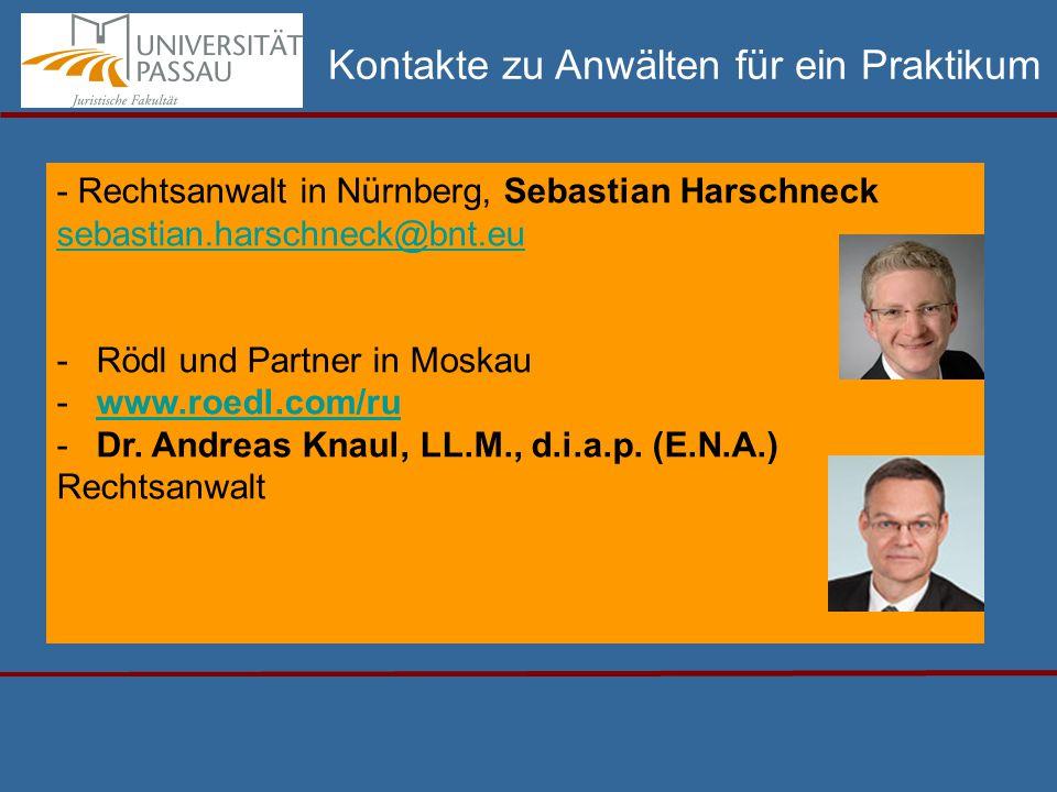 - Rechtsanwalt in Nürnberg, Sebastian Harschneck sebastian.harschneck@bnt.eu -Rödl und Partner in Moskau -www.roedl.com/ruwww.roedl.com/ru -Dr.
