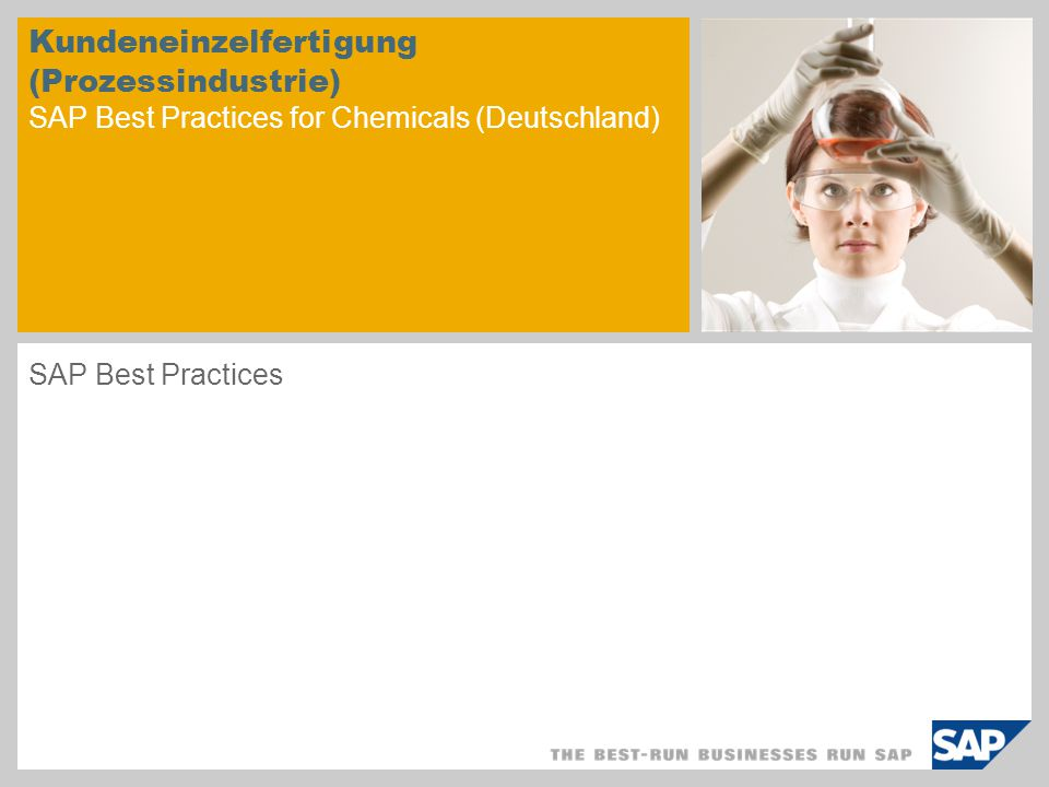 Kundeneinzelfertigung (Prozessindustrie) SAP Best Practices for Chemicals (Deutschland) SAP Best Practices