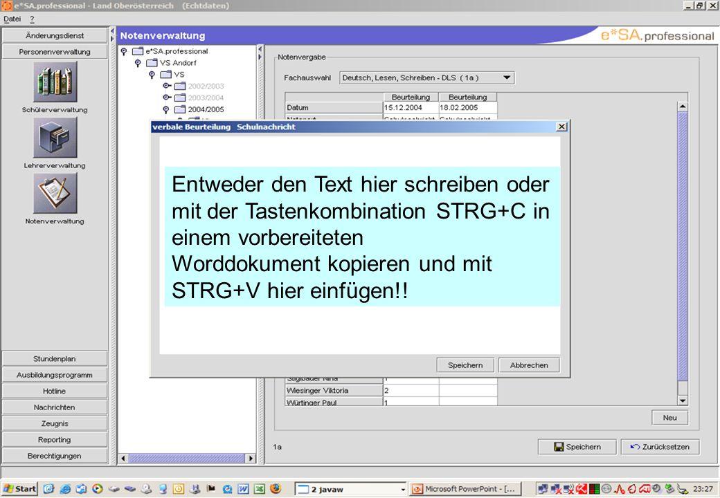Entweder den Text hier schreiben oder mit der Tastenkombination STRG+C in einem vorbereiteten Worddokument kopieren und mit STRG+V hier einfügen!!