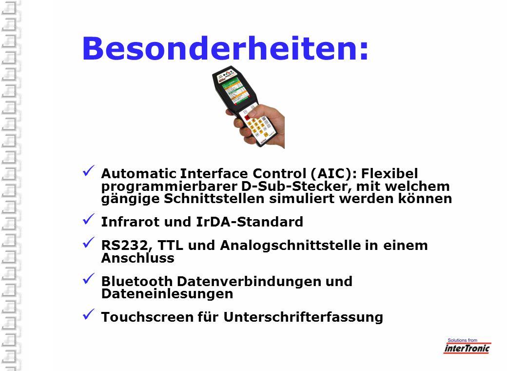 Besonderheiten: Automatic Interface Control (AIC): Flexibel programmierbarer D-Sub-Stecker, mit welchem gängige Schnittstellen simuliert werden können