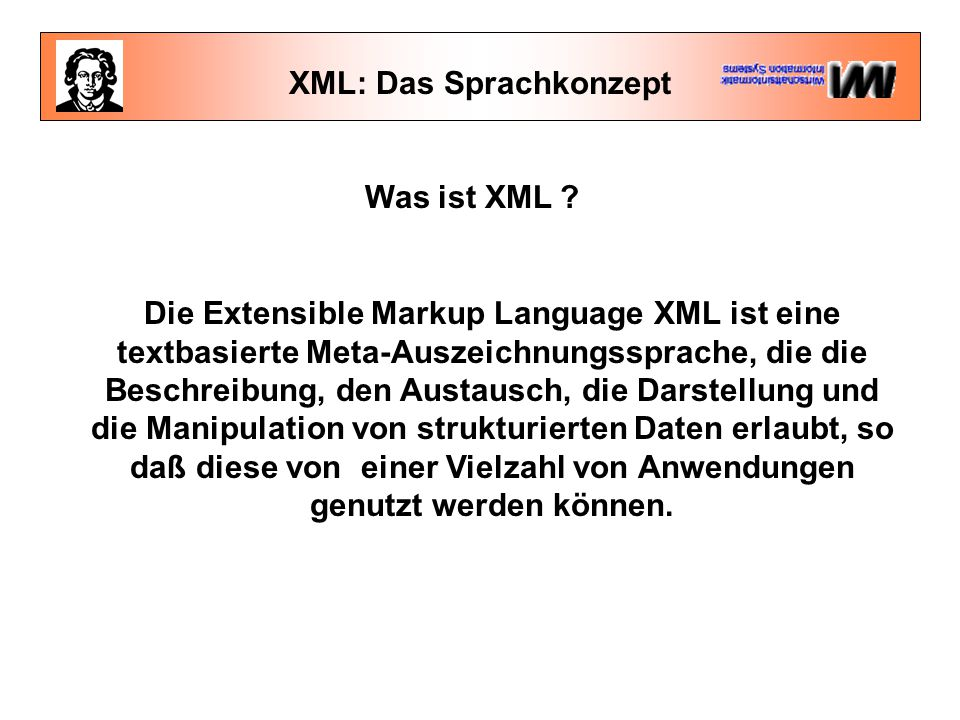 XML: Das Sprachkonzept Was ist XML .