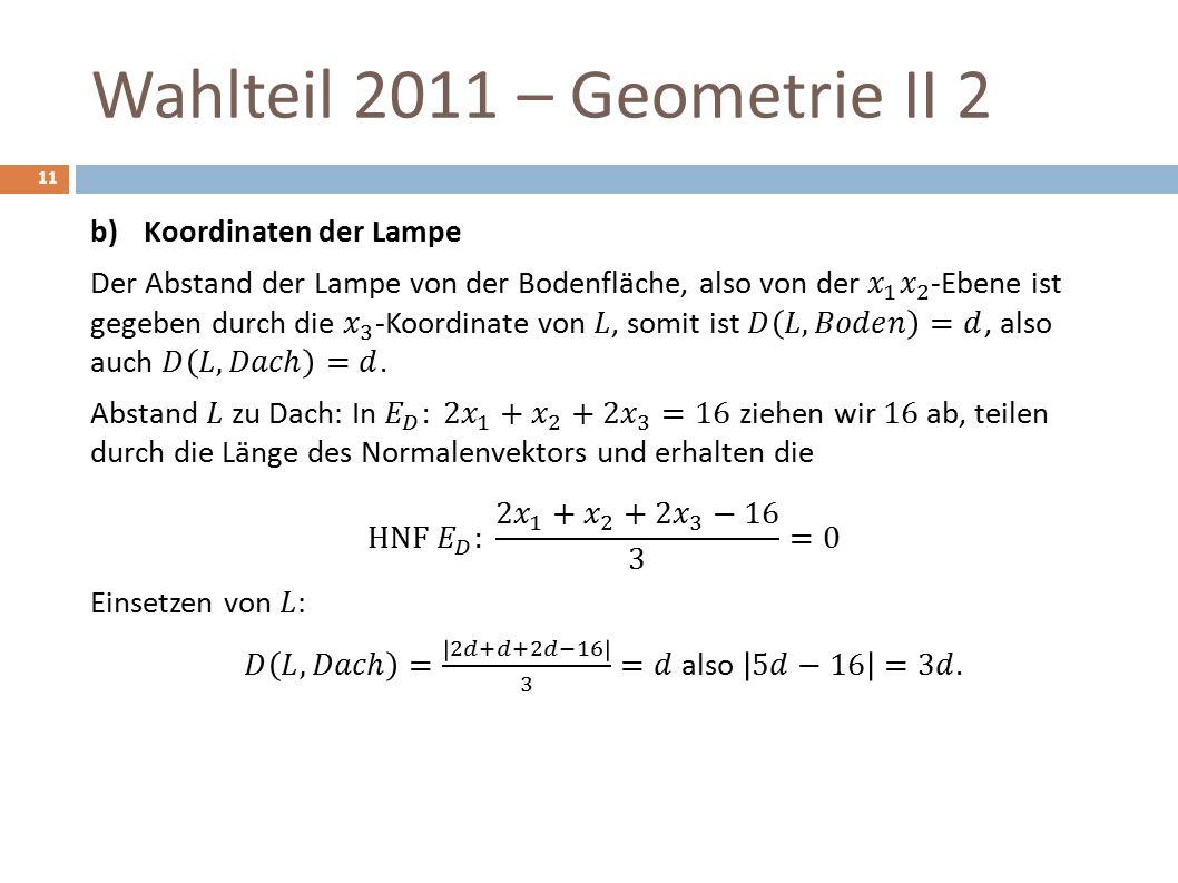 Wahlteil 2011 – Geometrie II 2 11