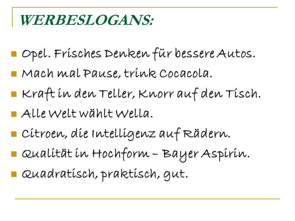 WERBESLOGANS: Opel.Frisches Denken für bessere Autos.