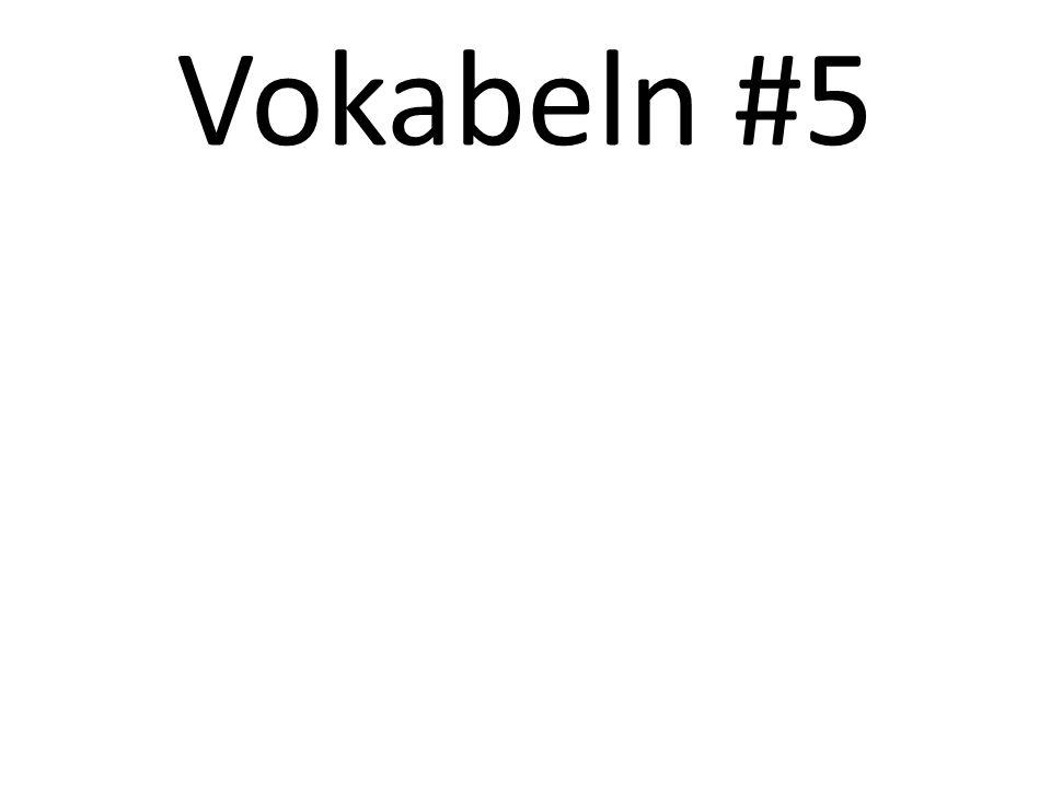 Vokabeln #5