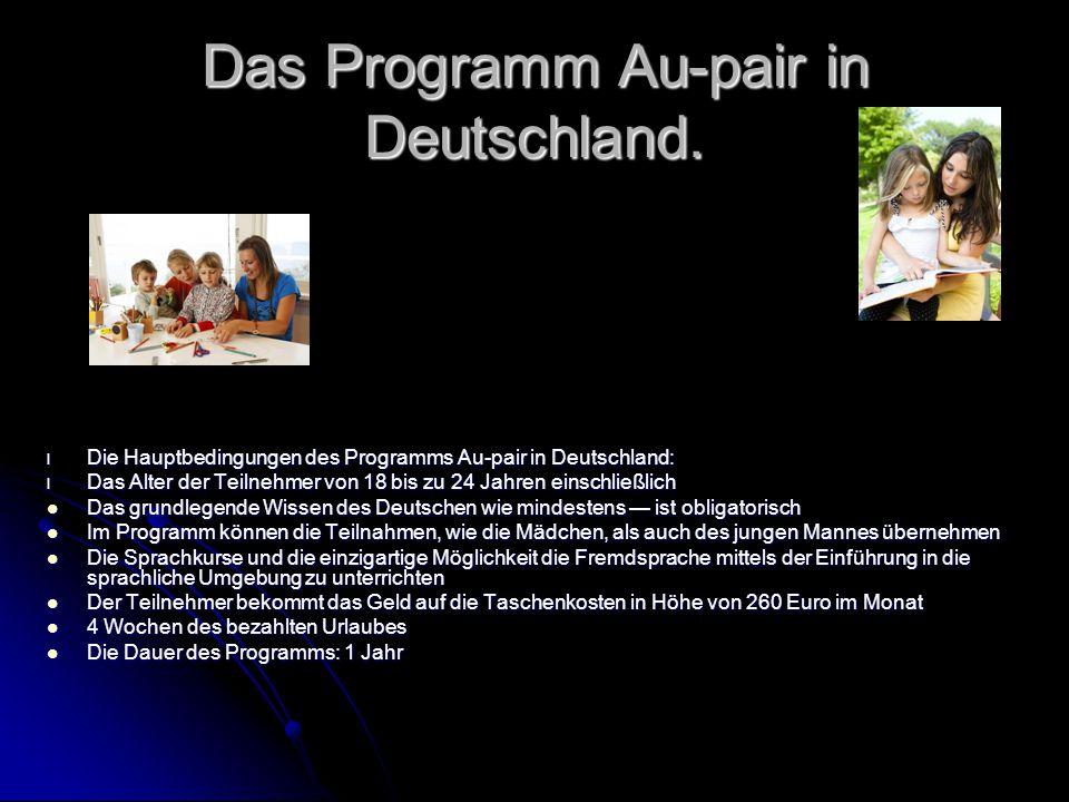 Das Programm Au-pair in Deutschland.