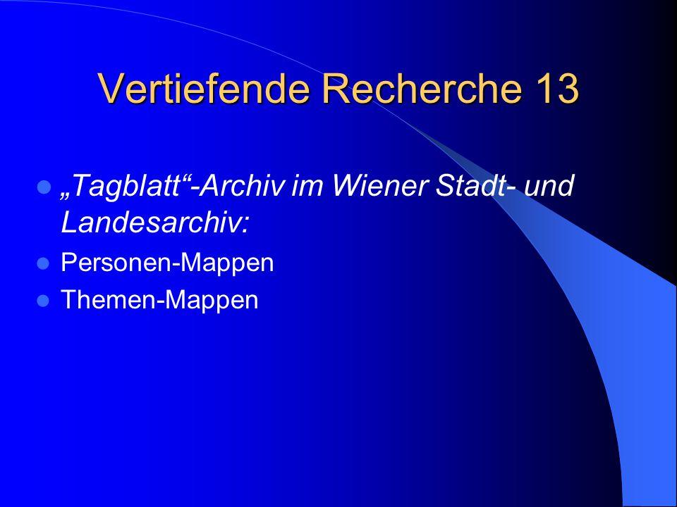 """Vertiefende Recherche 13 """"Tagblatt""""-Archiv im Wiener Stadt- und Landesarchiv: Personen-Mappen Themen-Mappen"""
