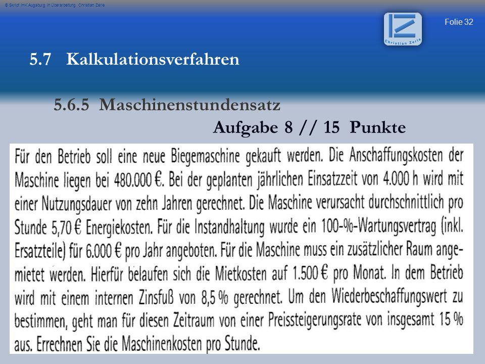 Folie 33 © Skript IHK Augsburg in Überarbeitung Christian Zerle