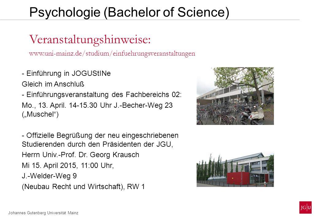 Johannes Gutenberg Universität Mainz - Einführung in JOGUStINe Gleich im Anschluß - Einführungsveranstaltung des Fachbereichs 02: Mo., 13.