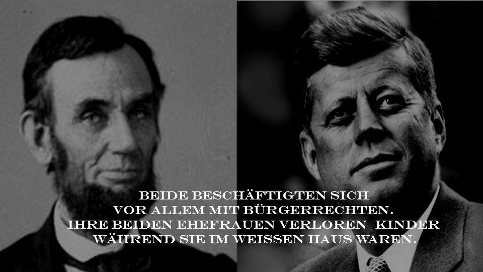 Beide beschäftigten sich vor allem mit Bürgerrechten.