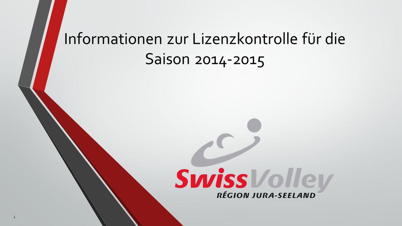 Informationen zur Lizenzkontrolle für die Saison 2014-2015 1