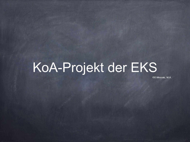 KoA-Projekt der EKS ©D.Mossau, M.A.