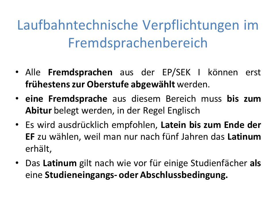 Laufbahntechnische Verpflichtungen im Fremdsprachenbereich Alle Fremdsprachen aus der EP/SEK I können erst frühestens zur Oberstufe abgewählt werden.