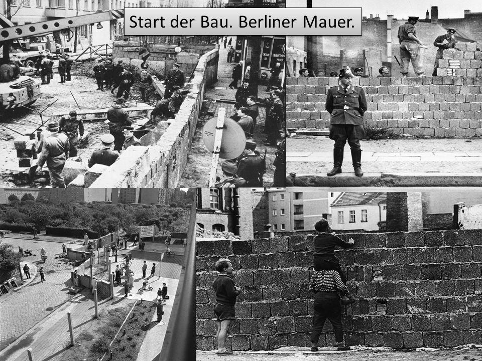 Start der Bau. Berliner Mauer.