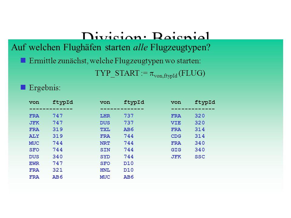 Division: Beispiel Auf welchen Flughäfen starten alle Flugzeugtypen.