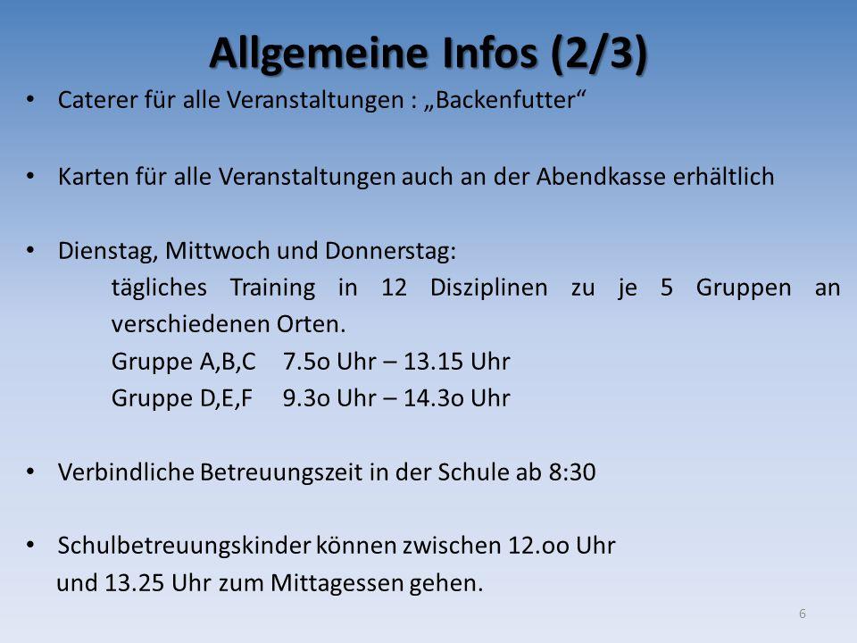 """Allgemeine Infos (2/3) Caterer für alle Veranstaltungen : """"Backenfutter"""" Karten für alle Veranstaltungen auch an der Abendkasse erhältlich Dienstag, M"""