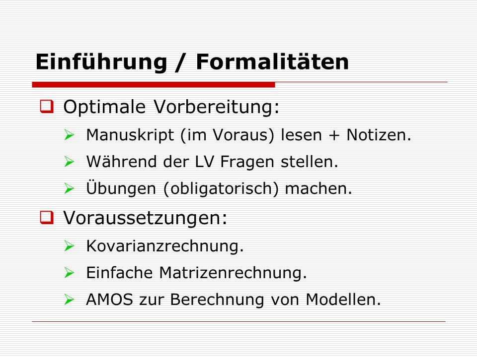 Einführung / Formalitäten  Optimale Vorbereitung:  Manuskript (im Voraus) lesen + Notizen.