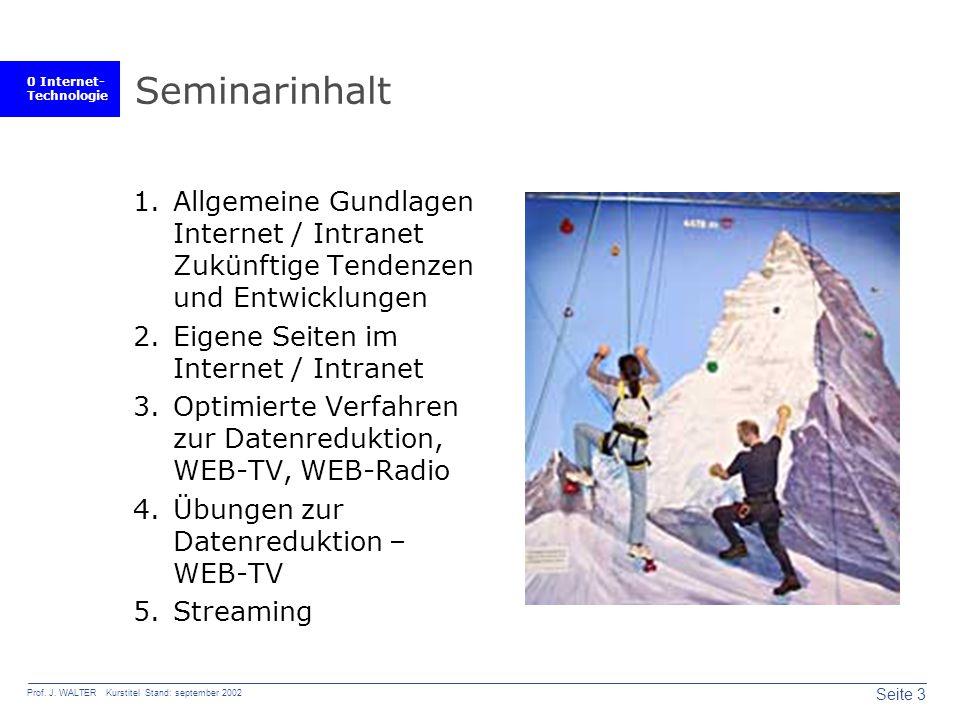 0 Internet- Technologie Seite 3 Prof. J.