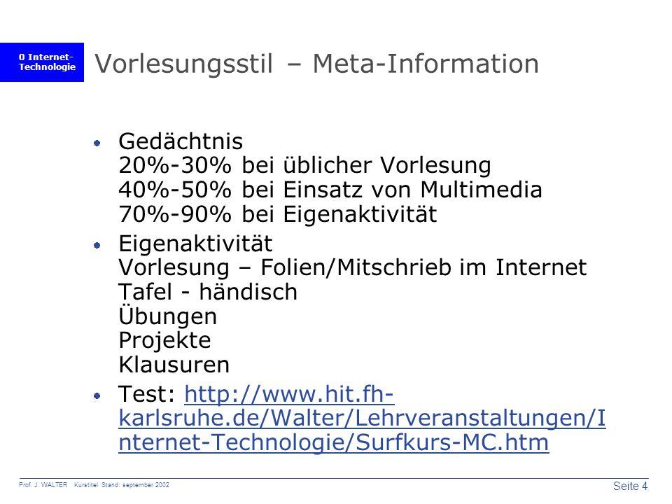 0 Internet- Technologie Seite 4 Prof. J.