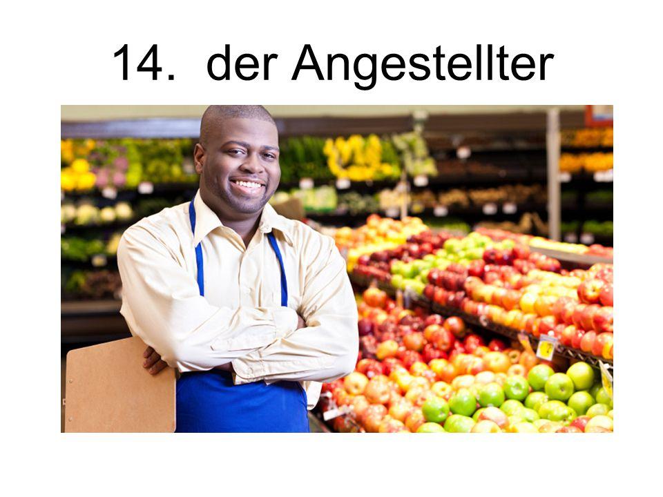 15. die Angestellterin