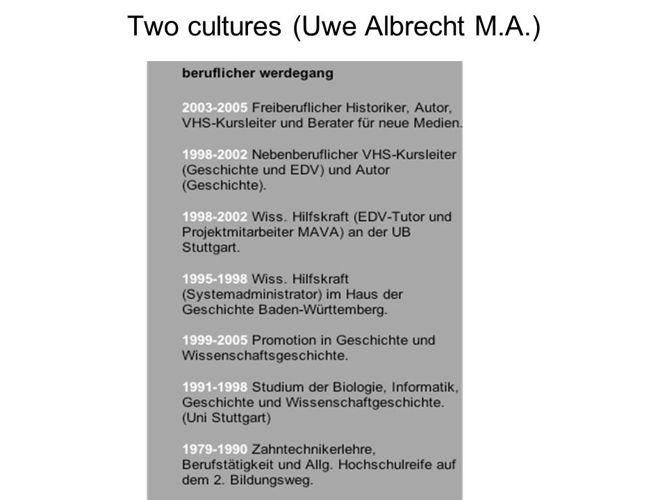 Two cultures (Uwe Albrecht M.A.)