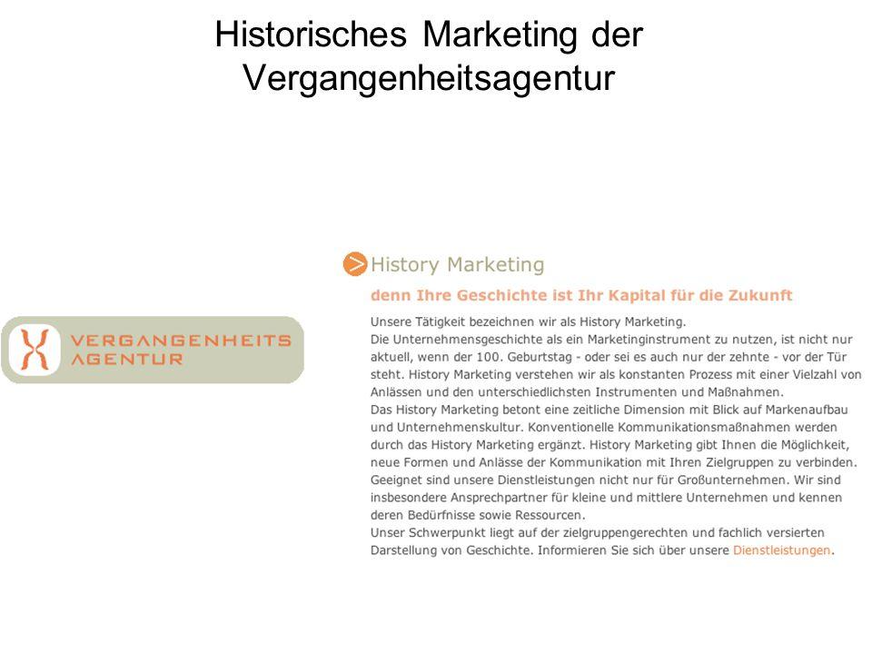 Historisches Marketing der Vergangenheitsagentur
