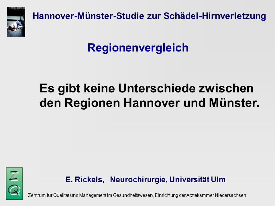 Zentrum für Qualität und Management im Gesundheitswesen, Einrichtung der Ärztekammer Niedersachsen Hannover-Münster-Studie zur Schädel-Hirnverletzung E.