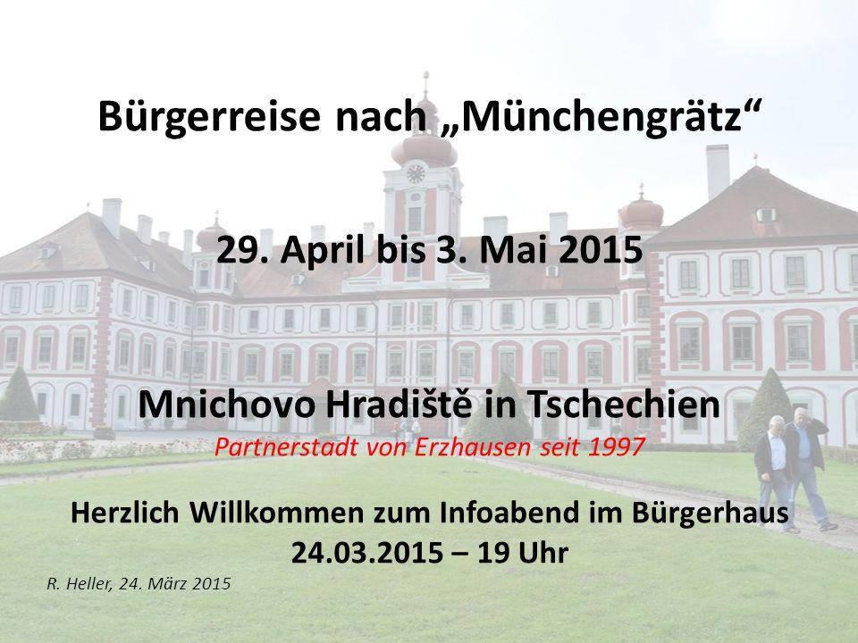 """Bürgerreise nach """"Mnichovo Hradiště Programm Abreise: vom Bürgerhaus Erzhausen Mittwoch, 29."""