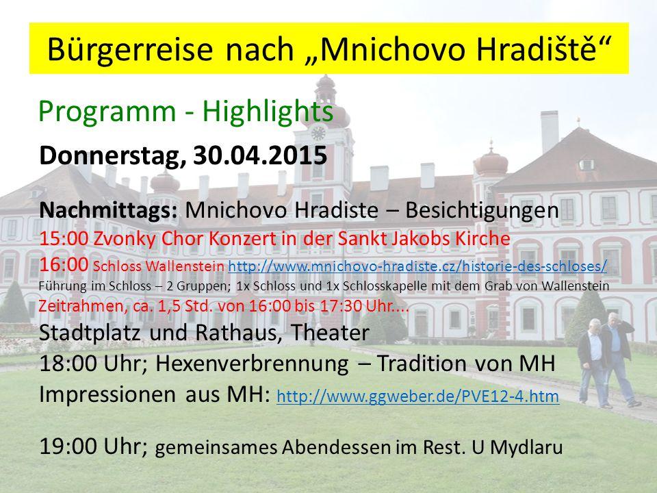 """Bürgerreise nach """"Mnichovo Hradiště Programm - Highlights Freitag, 1.05.2015 9:00 Uhr; Abfahrt zum Schloß Sychrov http://www.zamek-sychrov.cz/de/http://www.zamek-sychrov.cz/de/ (Führungen in zwei Gruppen) Mittagessen in der Svijany Brauereigaststätte http://www.severnicechy.info/dr-de/988-brauerei-svijany.html Wanderung im Böhmischen Paradies: Prachovske Felsen http://www.severnicechy.info/dr-de/697-prachovske-skaly.html http://www.severnicechy.info/dr-de/697-prachovske-skaly.html Die Stadt Jičín: http://www.jicin.org/de/ http://www.jicin.org/de/ 18:00 Uhr; Bunter Abend bei Thomas im Gewölbe-Weinkeller Shuttle-Bus zu den Unterkünften für """"Frühheimkehrer"""