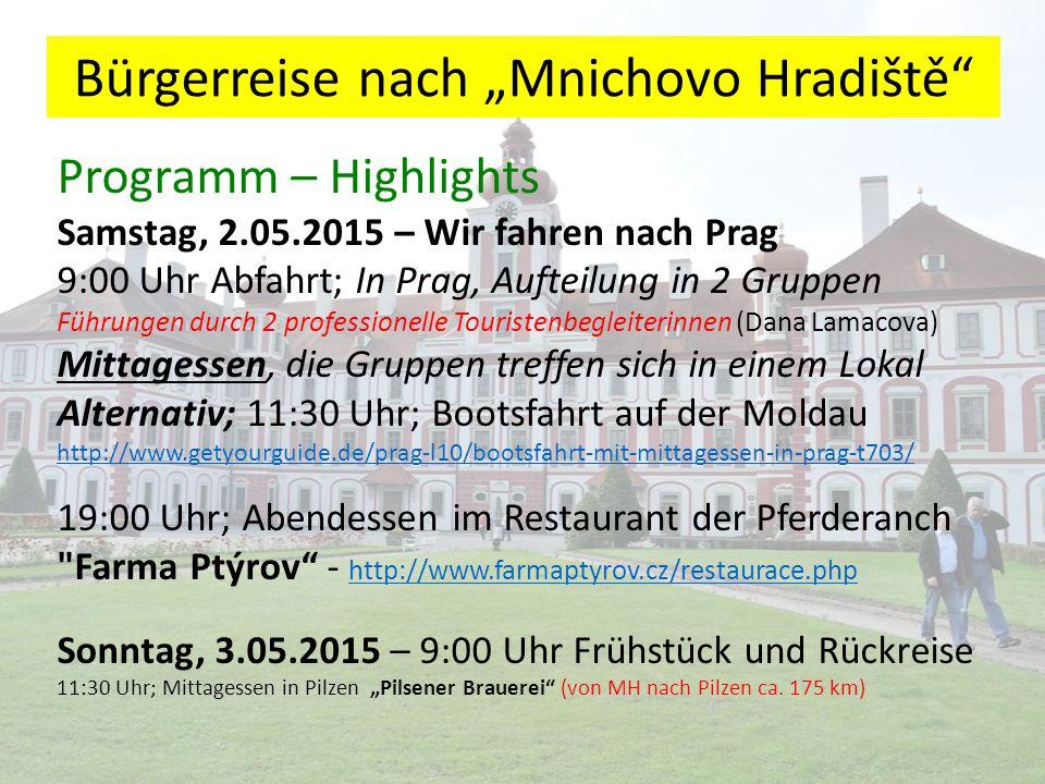"""Bürgerreise nach """"Mnichovo Hradiště Programm – Highlights Unser kleines Reise ABC : www.mueller-riedstadt.de www.mueller-riedstadt.de Gepäck: Pro Person können 1 Koffer (max."""