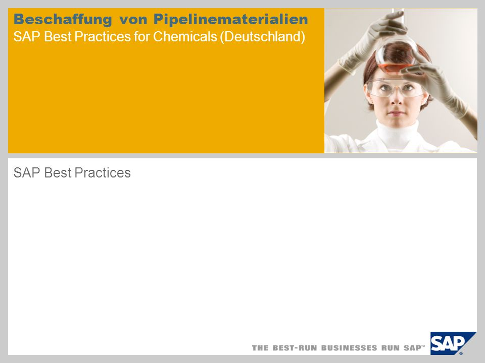 Beschaffung von Pipelinematerialien SAP Best Practices for Chemicals (Deutschland) SAP Best Practices