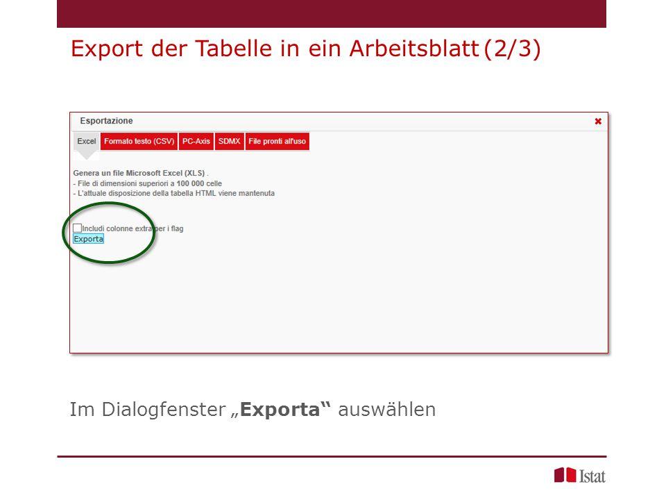 """Im Dialogfenster """"Exporta auswählen Export der Tabelle in ein Arbeitsblatt (2/3)"""