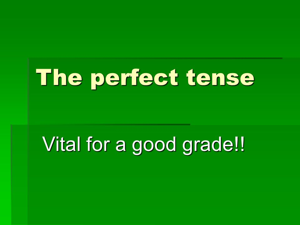 There are 2 parts to the perfect tense 1)The correct part of haben (or sein) 2) + the past participle