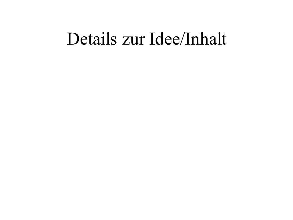 Details zur Idee/Inhalt